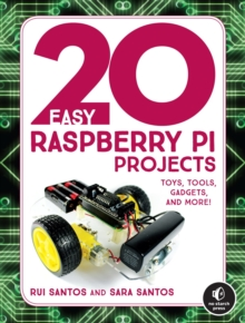20 Easy Raspberry Pi Projects, Paperback / softback Book