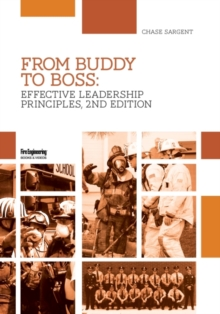 From Buddy to Boss : Effective Fire Service Leadership, Paperback / softback Book