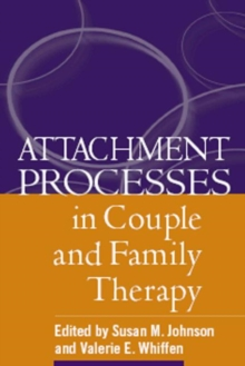 Attachment Processes in Couple and Family Therapy, Paperback Book