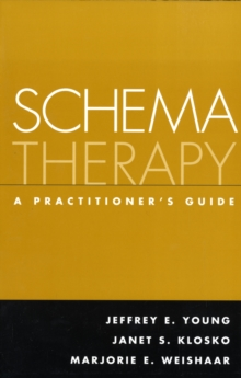 Schema Therapy : A Practitioner's Guide, Paperback / softback Book