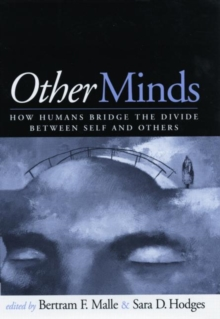 Other Minds : How Humans Bridge the Divide Between Self and Others, Paperback Book