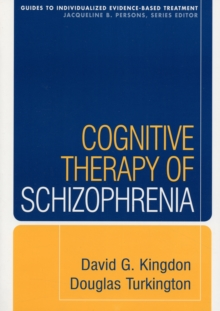 Cognitive Therapy of Schizophrenia, Paperback / softback Book