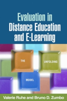 Evaluation in Distance Education and E-Learning : The Unfolding Model, Paperback Book
