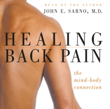 Healing Back Pain : The Mind-Body Connection, eAudiobook MP3 eaudioBook