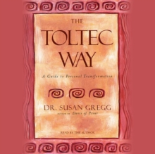 The Toltec Way : A Guide to Personal Transformation, eAudiobook MP3 eaudioBook
