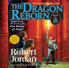 The Dragon Reborn : Book Three of 'The Wheel of Time', eAudiobook MP3 eaudioBook