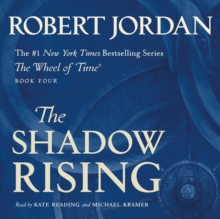 The Shadow Rising : Book Four of 'The Wheel of Time', eAudiobook MP3 eaudioBook