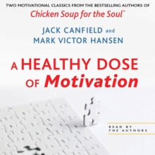 A Healthy Dose of Motivation : Includes 'The Aladdin Factor' and 'Dare to Win', eAudiobook MP3 eaudioBook