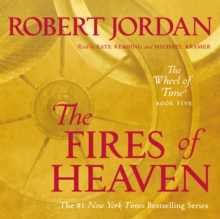 The Fires of Heaven : Book Five of 'The Wheel of Time', eAudiobook MP3 eaudioBook