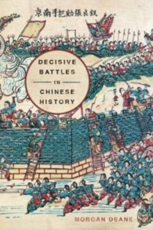 Decisive Battles in Chinese History, Hardback Book
