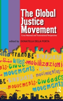 Global Justice Movement : Cross-national and Transnational Perspectives, Hardback Book
