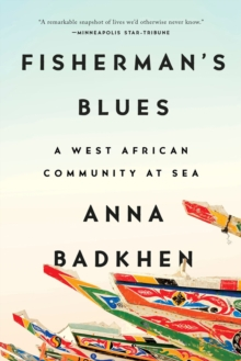 Fisherman's Blues : A West African Community at Sea, Paperback / softback Book