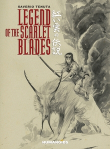 Legend of the Scarlet Blades, Hardback Book
