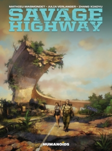Savage Highway, Hardback Book