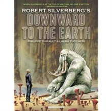 Downward To The Earth, Hardback Book