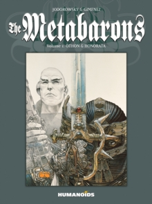 The Metabarons - Volume 1: Othon & Honorata, Paperback Book