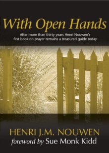 With Open Hands, Paperback Book