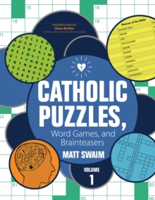 Catholic Puzzles, Word Games, and Brainteasers : Volume 1, Paperback Book
