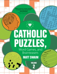 Catholic Puzzles, Word Games, and Brainteasers : Volume 2, Paperback Book