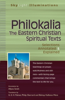 Philokalia : The Eastern Christian Spiritual Texts Selections Annotated & Explained, EPUB eBook