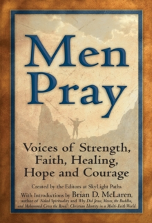 Men Pray : Voices of Strength, Faith, Healing, Hope and Courage, EPUB eBook