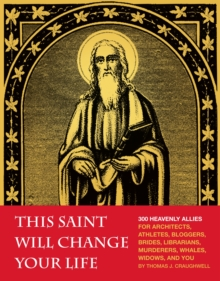 This Saint Will Change Your Life, Paperback / softback Book