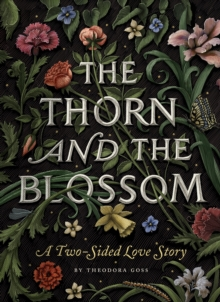 The Thorn And The Blossom, Hardback Book