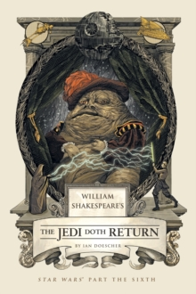 William Shakespeare's The Jedi Doth Return : Star Wars Part the Sixth, EPUB eBook