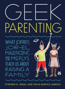 Geek Parenting, Hardback Book