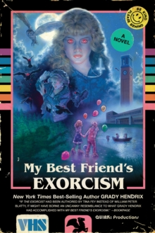 My Best Friend's Exorcism, Paperback / softback Book