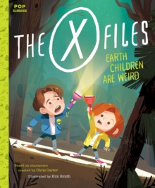 X-Files : Earth Children Are Weird, The, Hardback Book