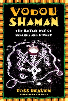Vodou Shaman : The Haitian Way of Healing and Power, EPUB eBook