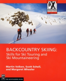 Backcountry Skiing : Skills for Ski Touring and Ski Mountaineering, Paperback / softback Book