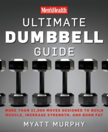 Men's Health Ultimate Dumbbell Guide, Paperback / softback Book