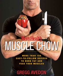 Men's Health Muscle Chow, Paperback / softback Book