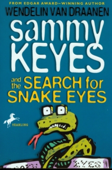 Sammy Keyes and the Search for Snake Eyes, eAudiobook MP3 eaudioBook