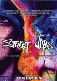 Street Wars : Gangs and the Future of Violence, Paperback / softback Book