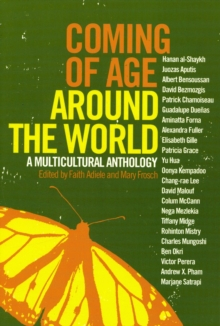 Coming Of Age Around The World : A Multicultural Anthology, Paperback / softback Book