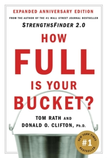 How Full Is Your Bucket? Anniversary Edition, Hardback Book