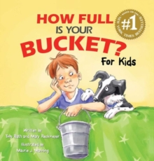 How Full is Your Bucket? For Kids, Hardback Book
