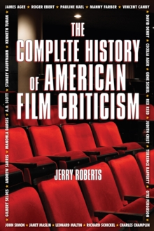 The Complete History of American Film Criticism, PDF eBook