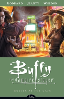 Buffy The Vampire Slayer Season 8 Volume 3: Wolves At The Gate, Paperback Book