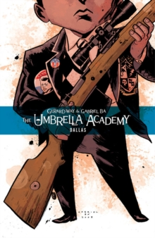 Umbrella Academy Volume 2, The: Dallas, Paperback / softback Book