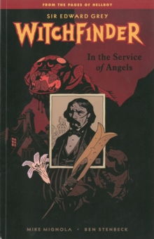 Witchfinder Volume 1: In the Service of Angels, Paperback Book