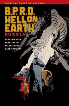 B.p.r.d. Hell On Earth Volume 3: Russia, Paperback / softback Book