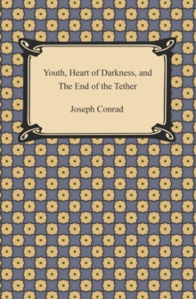 Youth, Heart of Darkness, and The End of the Tether, EPUB eBook