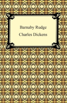 Barnaby Rudge: A Tale of the Riots of 'Eighty, EPUB eBook