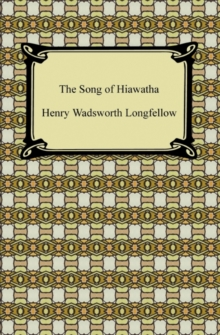 The Song of Hiawatha, EPUB eBook