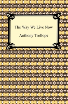 The Way We Live Now, EPUB eBook