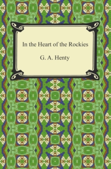 In the Heart of the Rockies, EPUB eBook